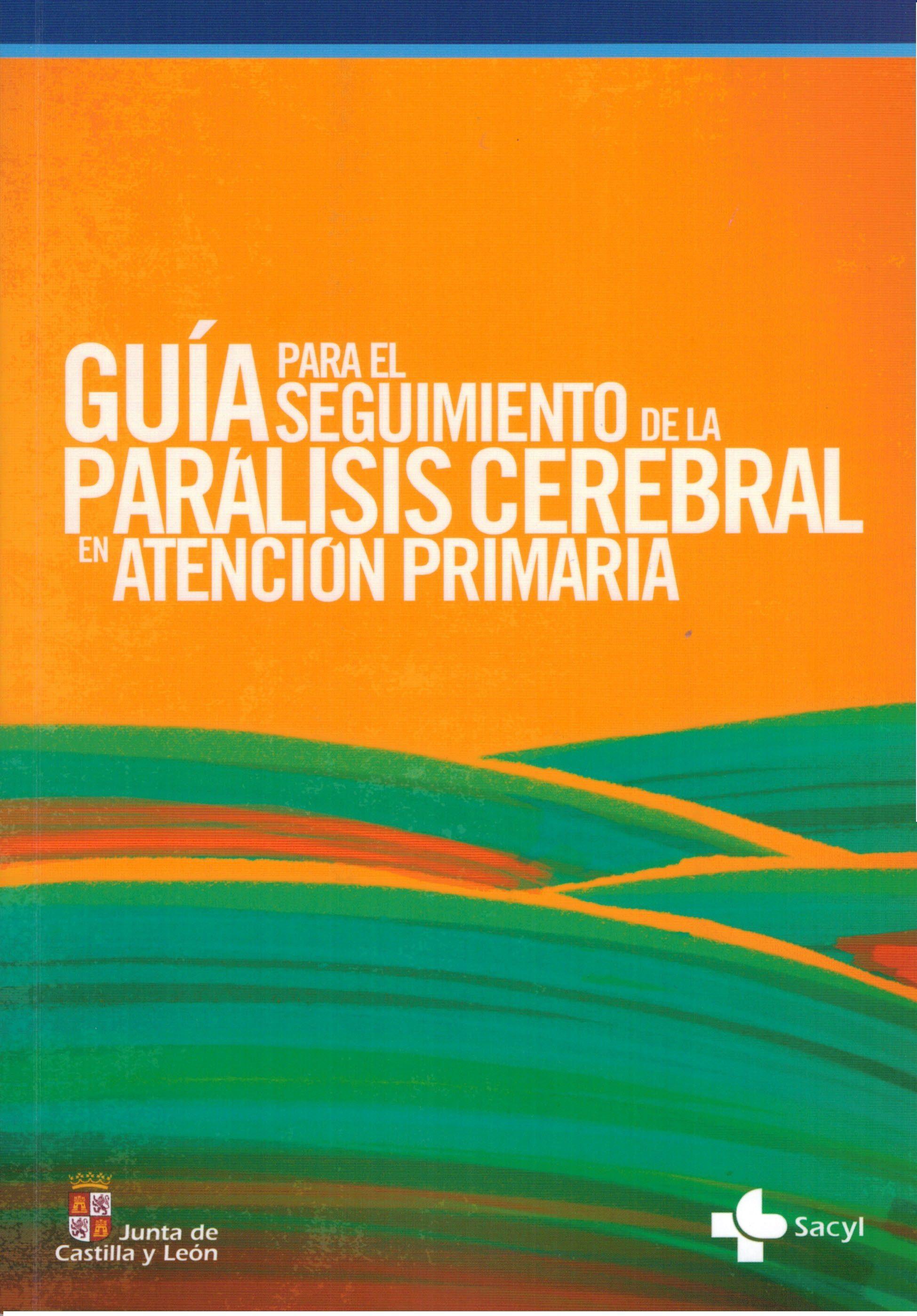 Presentación de la Guía para el Seguimiento de la Parálisis Cerebral en Atención Primaria. Soria