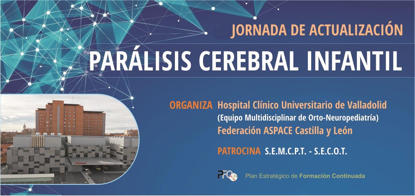III Jornadas de actualización sobre Parálisis Cerebral Infantil.