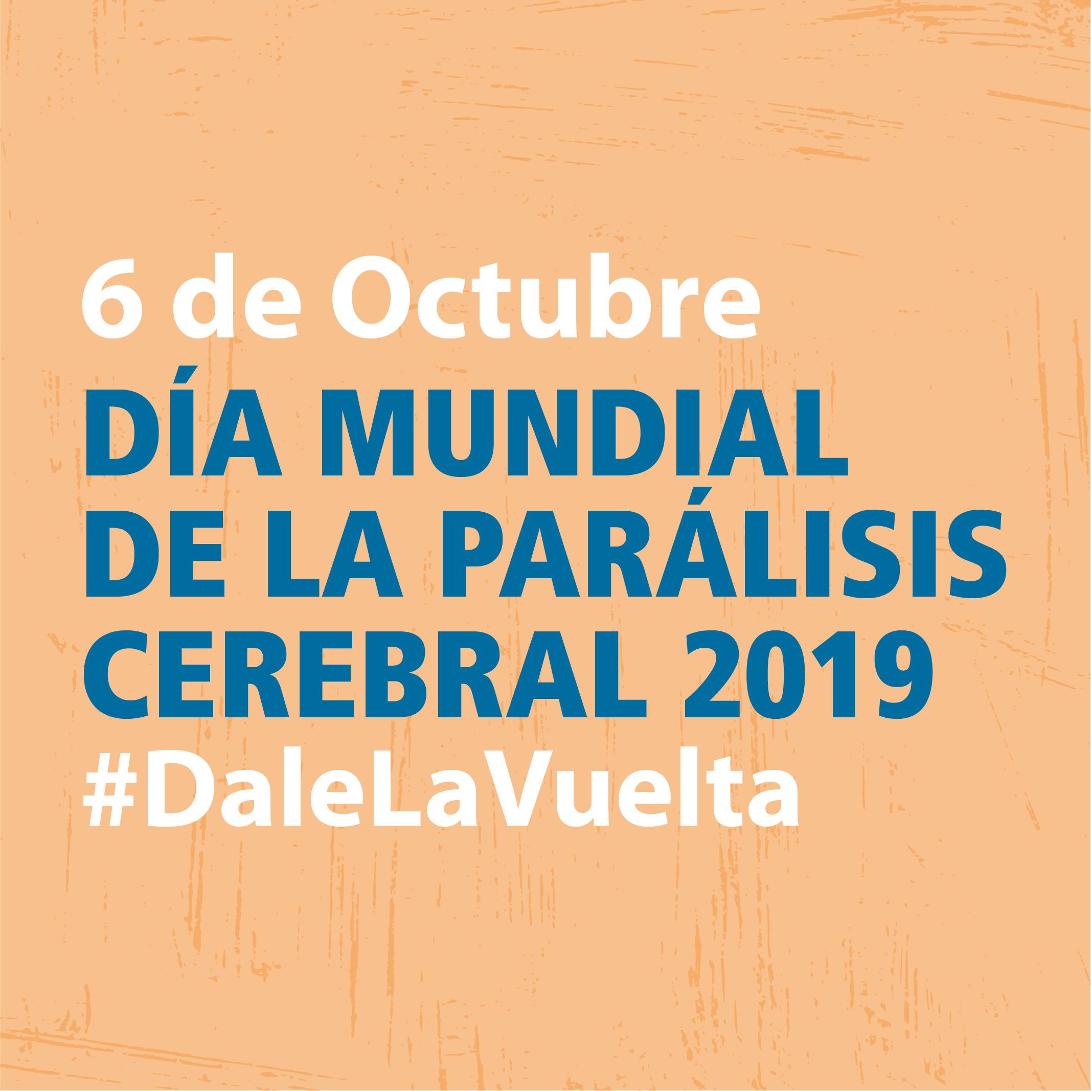 6 de octubre. Día Mundial de la Parálisis Cerebral.