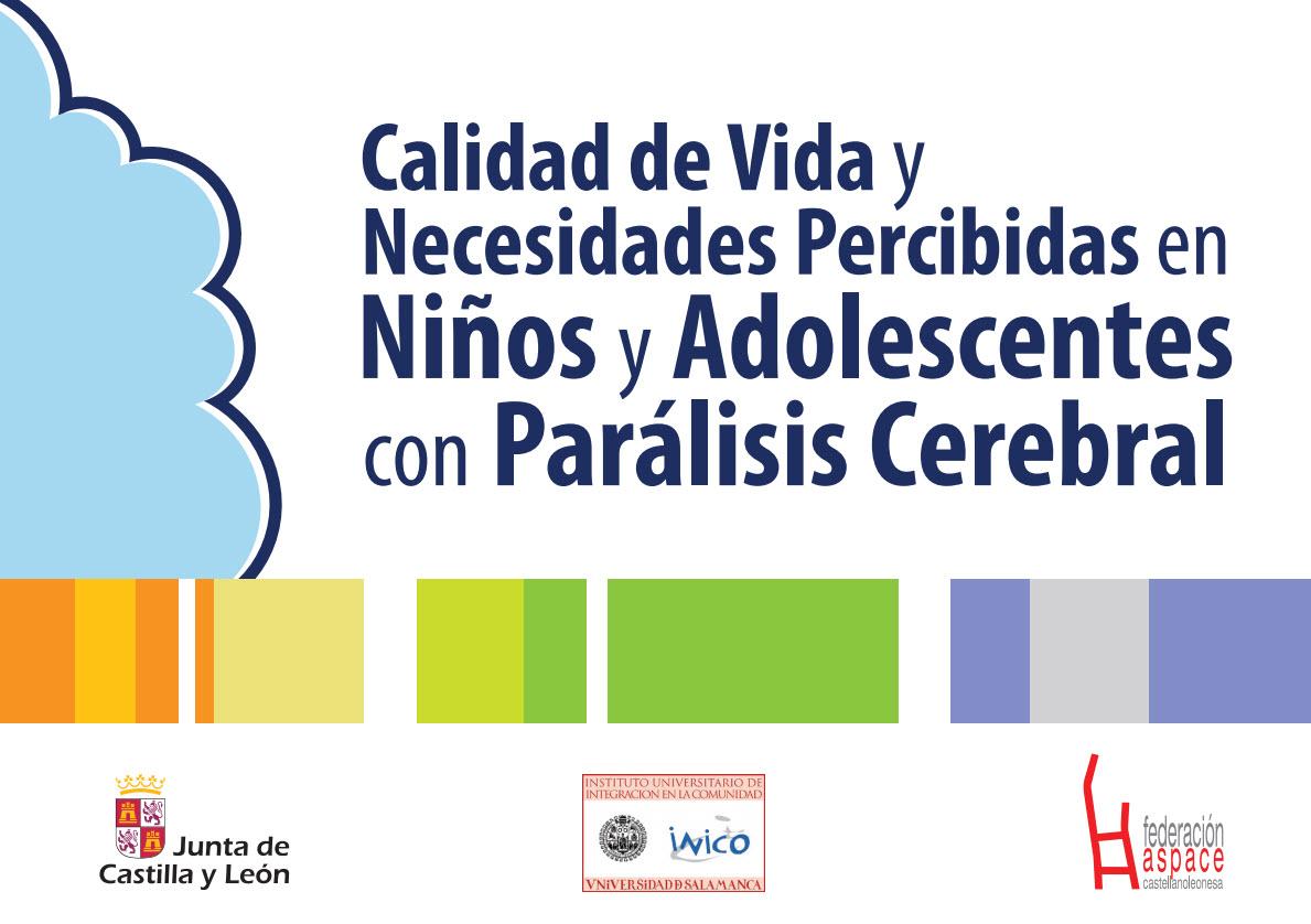 Primer instrumento validado  de evaluación de calidad de vida en niños y adolescentes con parálisis cerebral en el contexto español