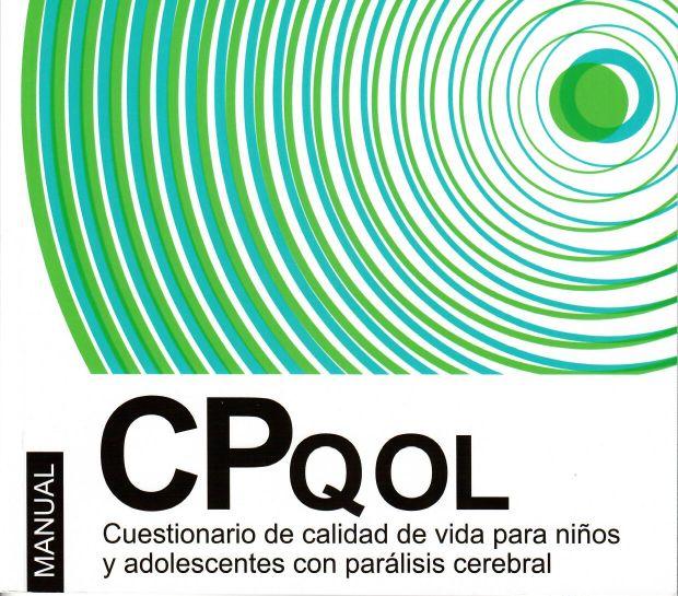 Manual CPQOL- Cuestionario de calidad de vida para niños y adolescentes con Parálisis Cerebral